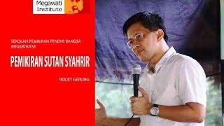 Download Video Pemikiran Sutan Syahrir - Rocky Gerung | SPPB VI MP3 3GP MP4