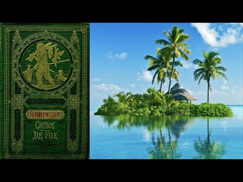 Robinson Crusoe [Full Audiobook] by Daniel Defoe