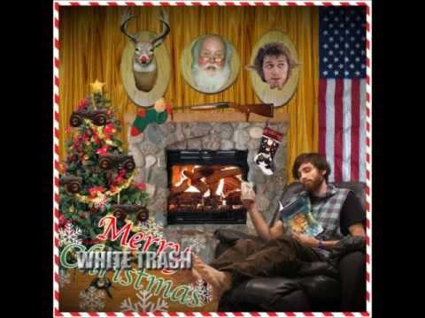 White Trash Christmas.Happy White Trash Christmas