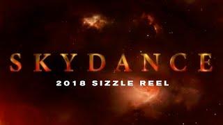 Skydance 2018 Sizzle Reel