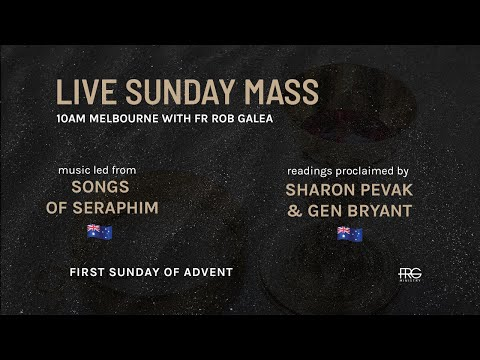 Live Mass on the First Sunday of Advent with Fr. Rob Galea 29/11/2020