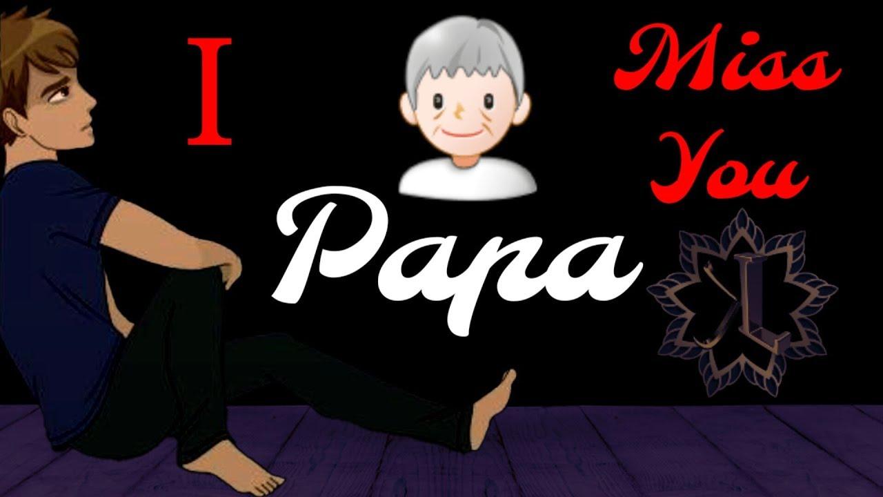 I Miss You Papa Latest Hindi Quotes 2018 Papa Poem Best Mummy