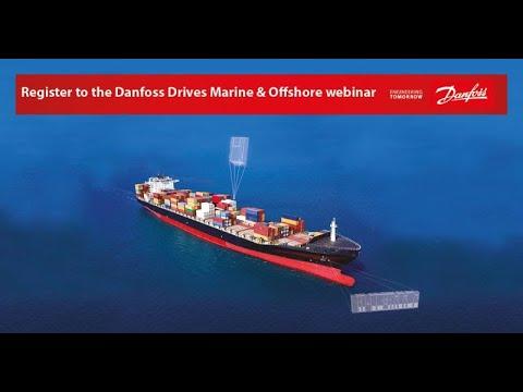 Danfoss Drives - Marine and Offshore Webinar