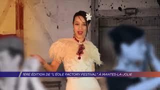 Yvelines | 1ère édition de l'Éole Factory Festival à Mantes-la-Jolie