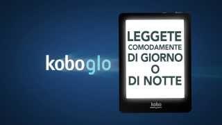 eReader Kobo Glo disponibile su laFeltrinelli