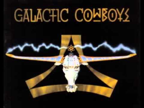 Galactic Cowboys - Speak To Me