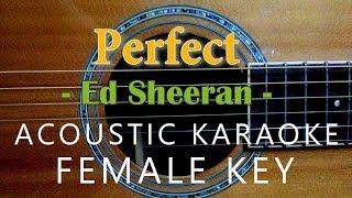 perfect---ed-sheeran-acoustic-karaoke-female-key