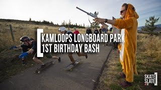 Kamloops Longboard Park: 1st Birthday Bash - Skate[Slate].TV