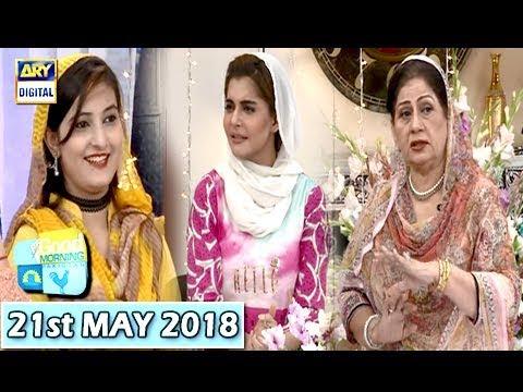 Good Morning Pakistan - Isha Noor & Benita David - 21st May 2018 - ARY Digital Show