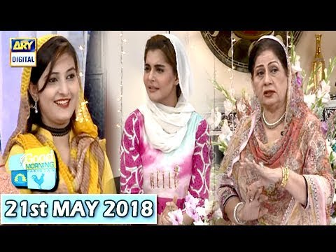 Good Morning Pakistan - 21st May 2018 - ARY Digital Show