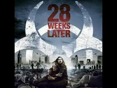28 Weeks Later OST(28 Theme)