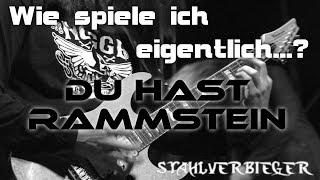 Wie spiele ich eigentlich...Du Hast von Rammstein?