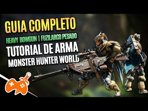 Monster Hunter World  | Heavy Bowgun - Fuzilarco Pesado Tutorial / Guia de Arma [Dicas mhw] thumbnail