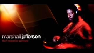 Marshall Jefferson - Mushroom (Timewriter Mix)