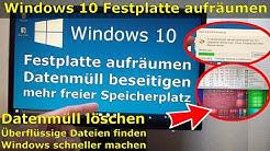 Windows 10 SSD / Festplatte aufräumen + säubern - Datenmüll beseitigen - Windows schneller machen