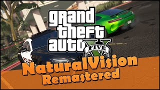 GTA 5 Modding: NaturalVision Remastered - PC Grafik Mod Tutorial