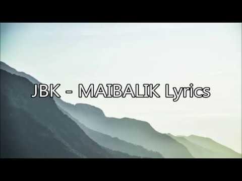 JBK - Maibalik Lyrics