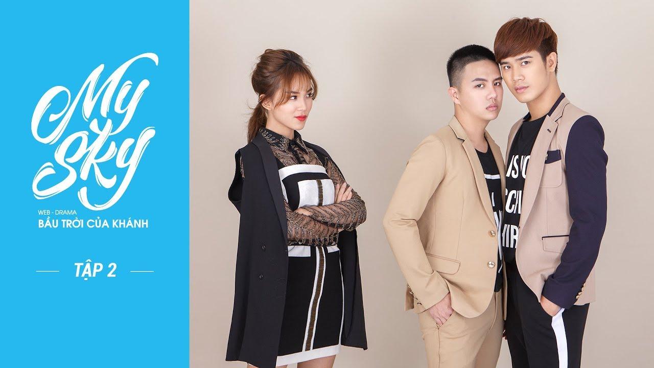 ep-2-web-drama-my-sky-bầu-trời-của-khnh-official-full-hd-cc-eng-x-china-x-thailand