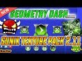 SUNIX OFICIAL TEXTURE PACK 2.11-GEOMETRY DASH (ANDROID & STEAM)