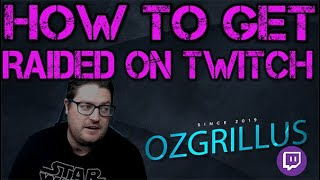 How to get raİded on Twitch! 5 easy steps