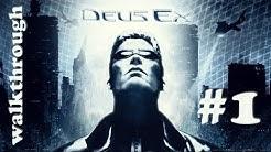 [PC] Deus Ex (2000) Walkthrough Part 1 (of 3)