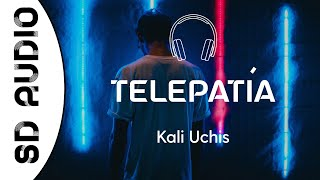 Kali Uchis – telepatía (8D AUDIO) You know i'm just a flight away