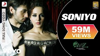 Soniyo (Full Song) | Raaz – The Mystery Continues
