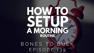 How to Set Up A Morning Routine