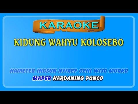 KIDUNG WAHYU KOLOSEBO ~ Karaoke