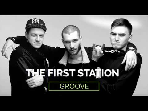 The First Station - Groove