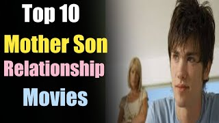 Top 10 Mother Son Relationship Movies of All Time