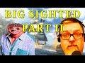 F4F | Big Sighted Part II