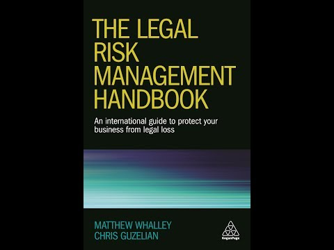 The Legal Risk Management Handbook Chapters 2 & 3 | Chris Guzelian & Matthew Whalley