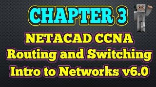 Cisco NETACAD Routing and Switching v6.0 - Chapter 3