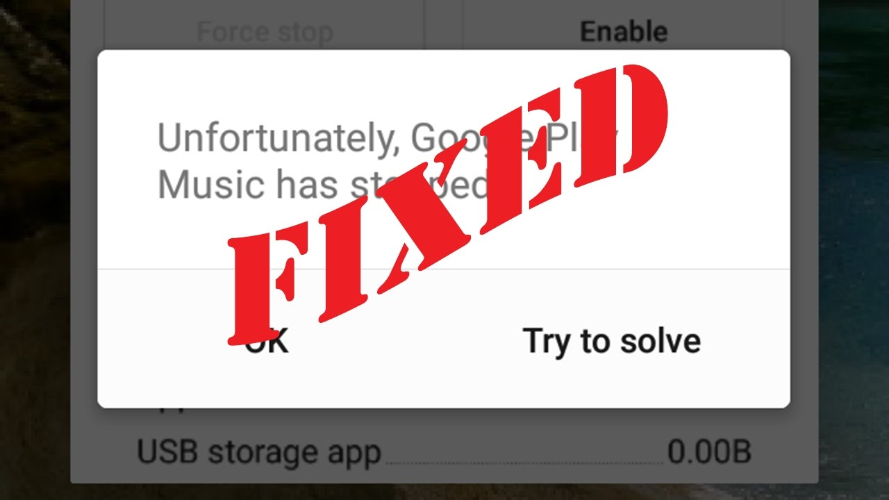 Fix Unfortunately Google Play Music has stopped in Android|Tablet