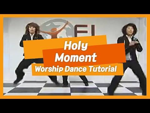 [안무] Holy Moment @ FL 워십댄스 #01 (FL Worship Dance)