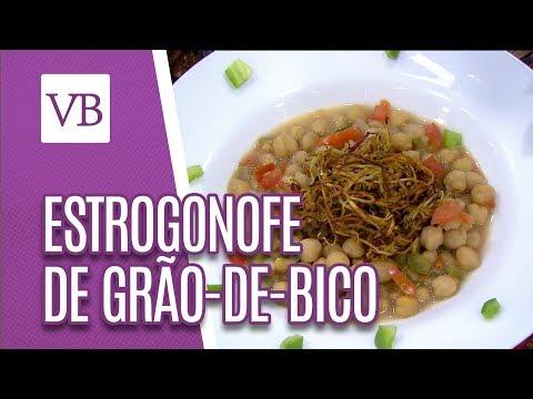 Estrogonofe de Grão-de-Bico - Você Bonita (01/06/18)