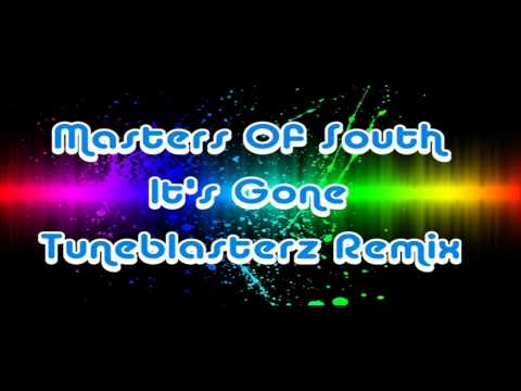 Masters Of South feat. Cliff Randall - It's Gone (Tuneblasterz Remix)
