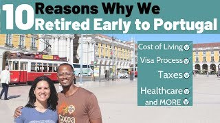 Top Ten Reasons Why We Retired In Portugal
