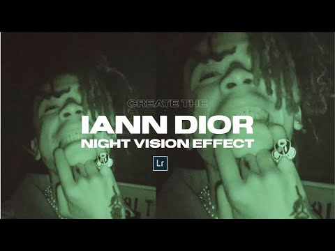 Create The IANN DIOR Night Vision Effect + Lightroom Mobile Preset DNG File