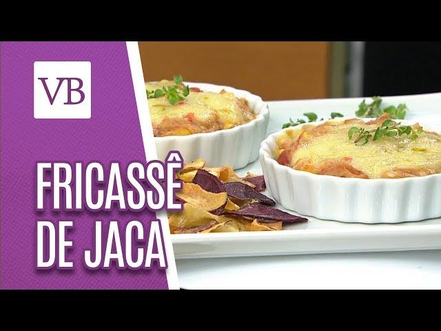 Fricassê cremoso de Jaca - Você Bonita (04/02/19)