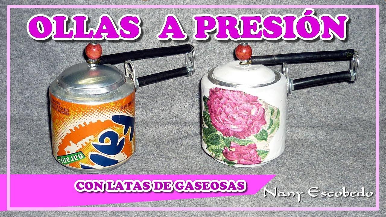OLLAS A PRESIN CON LATAS DE GASEOSAS  YouTube