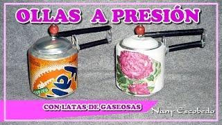 OLLAS A PRESIÓN CON LATAS DE GASEOSAS