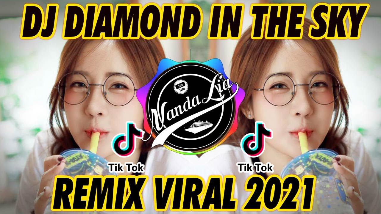Download DJ DIAMOND IN THE SKY VIRAL TIKTOK TERBARU 2021