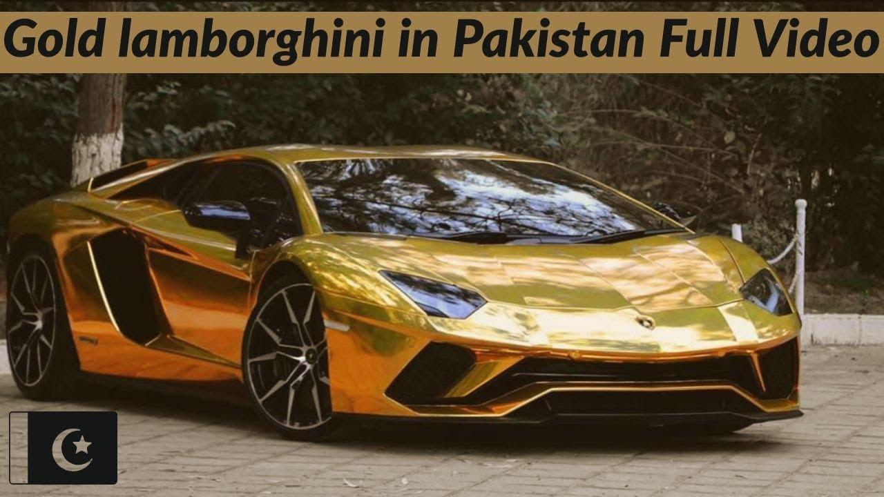 18k Gold Foil Wrapped Lamborghini Aventador S In Pakistan First