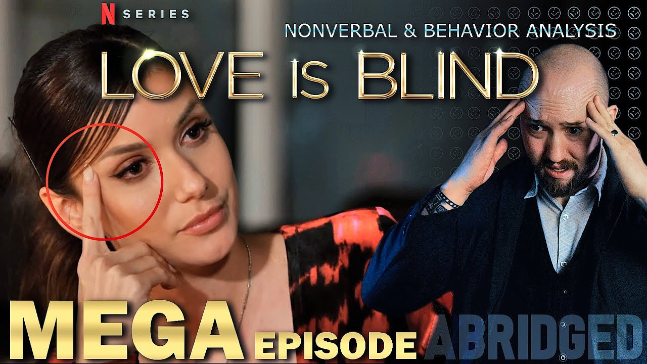 Download [Mega Episode] Love Is Blind Finale Body Language Analysis - Abridged
