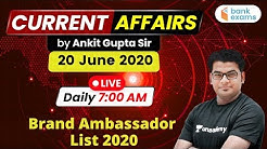 7:00 AM - Daily Current Affairs | Current Affairs 2020 by Ankit Gupta Sir | 20 June 2020