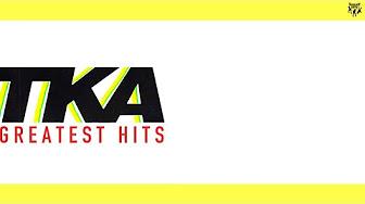 TKA - Greatest Hits