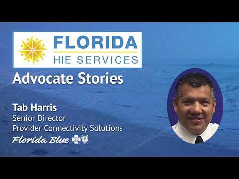 Florida HIE Services Advocate Stories - Tab Harris (Florida Blue)