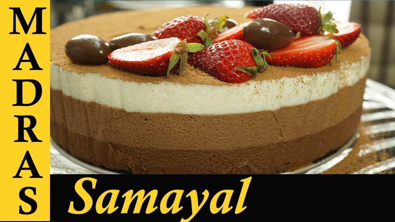 Cake Recipes In Madras Samayal: Chocolate Mousse Cake Recipe In Tamil